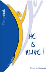 He is alive ! - Edition 2010