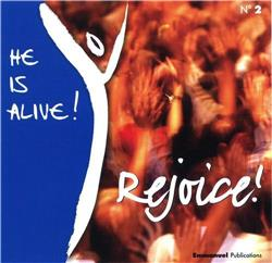 CD He is alive ! Rejoice ! - CD 2